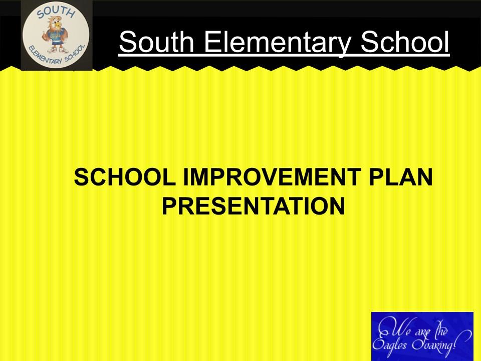 School Improvement Plan Slide Show