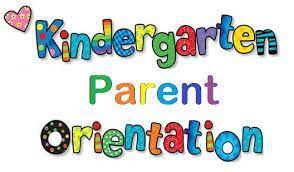 Kindergarten Orientation Presentation 2020-21 School Year